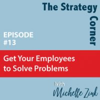 How-to-Get-Your-Employees-to-Solve-Problems